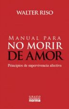 Manual para no morir de amor by iovanna09