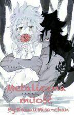 Metaliczna Miłość - GaLe by KawaiiMisa-chan