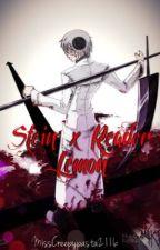 Stein x Reader Lemon by MissCreepypasta2116