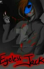 Eyeless Jack X Reader by jackielove26