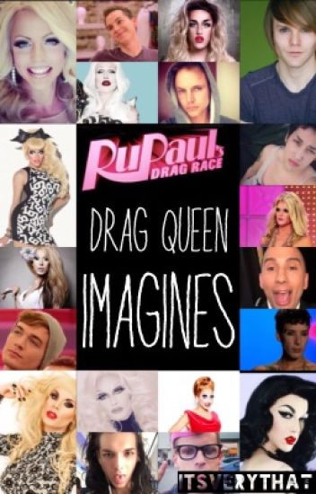 RuPaul's Drag Race Drag Queen Imagines