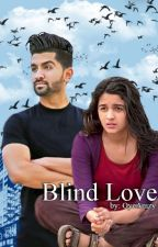 Blind Love by OyeAmzy