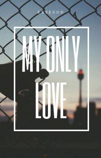 My Only Love - Phan