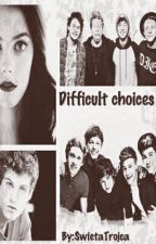 Difficult choices/Trudne wybory(5SOS&One Direction ff) by SwietaTrojca