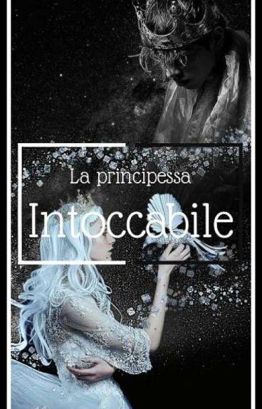 La Principessa Intoccabile