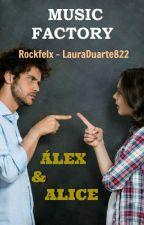 Álex y Alice   Music Factory by Rockfelx