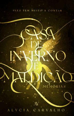 Memórias   Antologia   Saga Invernal [HIATUS] by TalvezEscritora