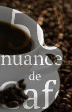50 Nuances de Café (Léarte Noire) [humour] by Amandounette