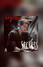 Shallow Secrets (A Robbie Kay/ Peter Pan FanFic) by grayslin27
