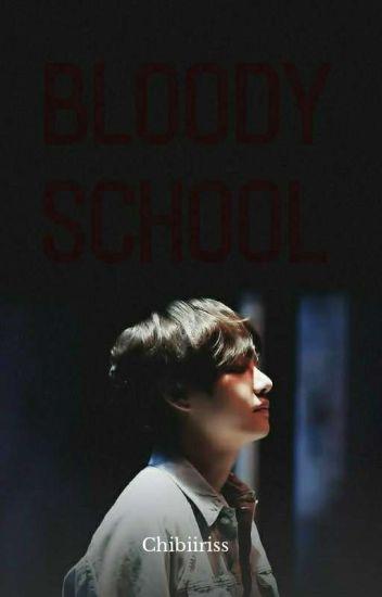 Bloody School (BTS, V y Tú) *Terminada*
