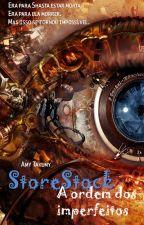 StoreStock - A Ordem dos Imperfeitos by Amy_Takumy