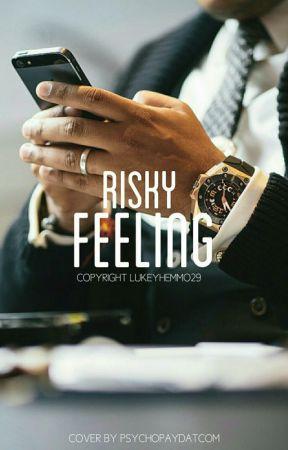 Risky Feeling |ZAWIESZONA| by Lukegonecom