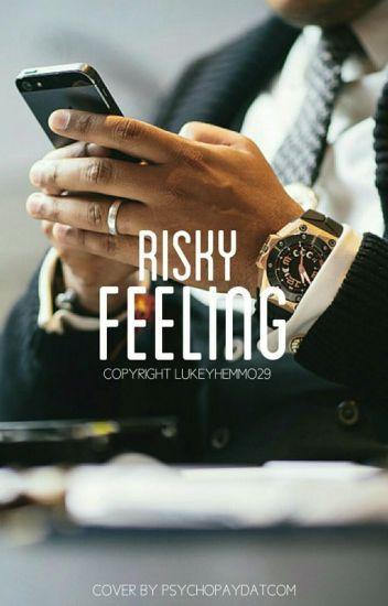 Risky Feeling