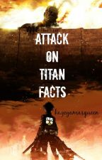 Attack on Titan Facts by kageyamasqueen