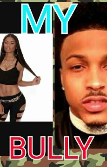 My Bully (August Alsina & India Westbrook)