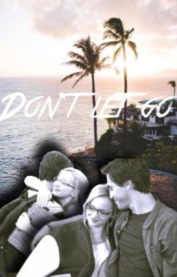 Don't let go ~ Miggie