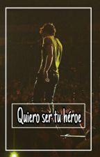 Quiero Ser Tu Heroe | Alonso Villalpando & Tu / COMPLETA  by heyvillal