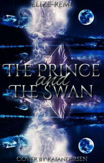 The Prince And The Swan