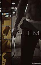 SALEM by CaptainNautilus