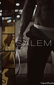 Borderline Salem by CaptainNautilus