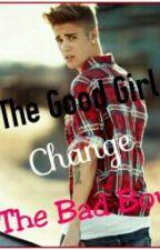 The Good Girl Change The Bad Boy by chupsyakashammy1