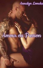 Amour et passion by ElodiePinheiro
