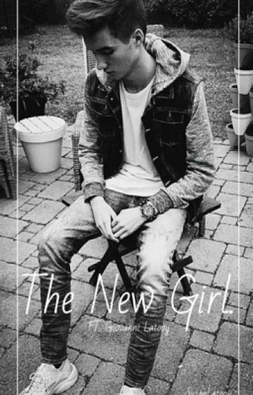 The new girl ft. Giovanni Latooy