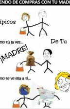 Típicos De Tu Madre by Nutellamaravillosa