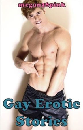 Erotic stories a gay fucking sorry