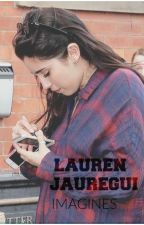 Lauren Jauregui Imagines by ineffablecamila