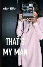 THAT'S MY MAN (JELENA) by sari6kidrauhlgomez