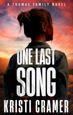 One Last Song (A Thomas Family Novel #3) by KacyAuthor