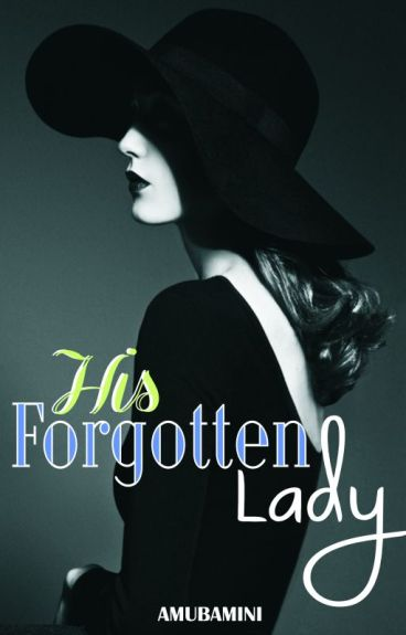 His Forgotten Lady