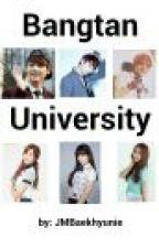 Bangtan University ♥ [BTSPINK FF] by JMBaekhyunie