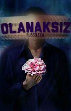 Olanaksız |Lanet Serisi 1| YAKINDA by Russilexa