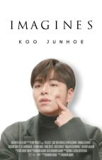 Imagines With Koo Junhoe by ygstories