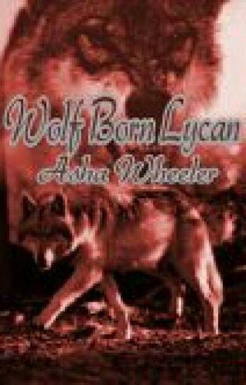 Wolf Born Lycan