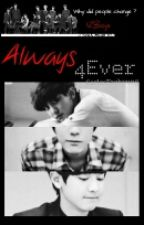 Always 4Ever  by CarlosTaehyung