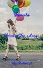 Daniela Diario De Amor   by Pablos_pv