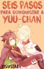 Seis Pasos para Conquistar a Yuu-chan【MikaYuu】 by yisustae