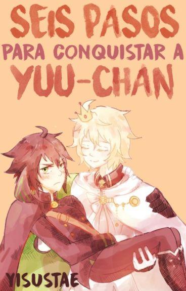 Seis Pasos para Conquistar a Yuu-chan【MikaYuu】