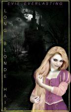 Long Blonde Hair (EDITING) by Evie_Everlasting