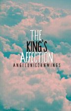 The King's Affection by jxbhvvhv