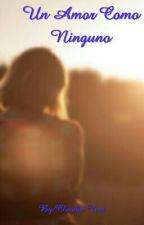 Un Amor Como Ninguno by Claucat