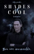 SHADES OF COOL ° loki laufeyson by buckiplier