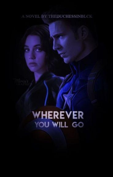 Wherever you will go. (Donde quiera que vayas). Capitán América.