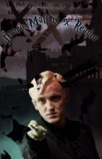 Draco Malfoy ( X READER) (WRITTERS BLOCK) by CuteWerewolves