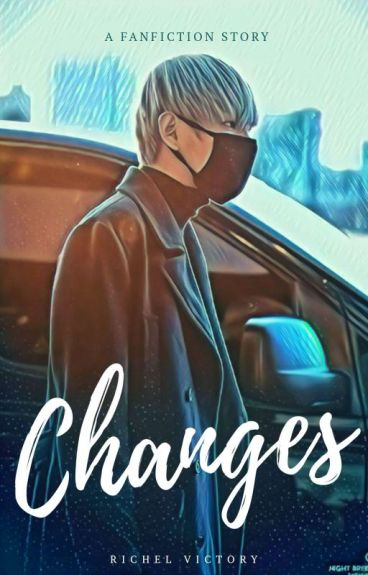 Changes || Kim Taehyung