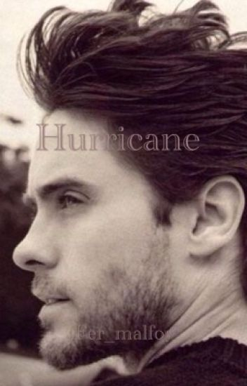 Hurricane [Jared leto]