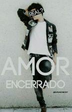 Amor Encerrado (Abraham mateo) by evasanchez207